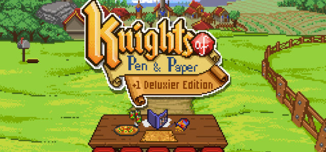 TRPG風味たっぷりレトロ風王道RPG「Knights of Pen and Paper +1 Deluxier Edition」がNintendo Switchで登場