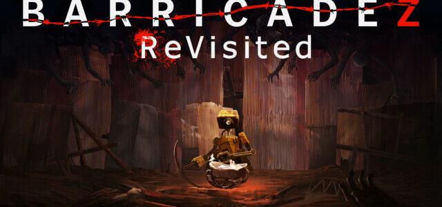 新感覚クラフト×タワーディフェンスゲーム『BARRICADEZ ReVisited(バリケイズ リビジテッド)』がNintendo Switch/Steamでリリース